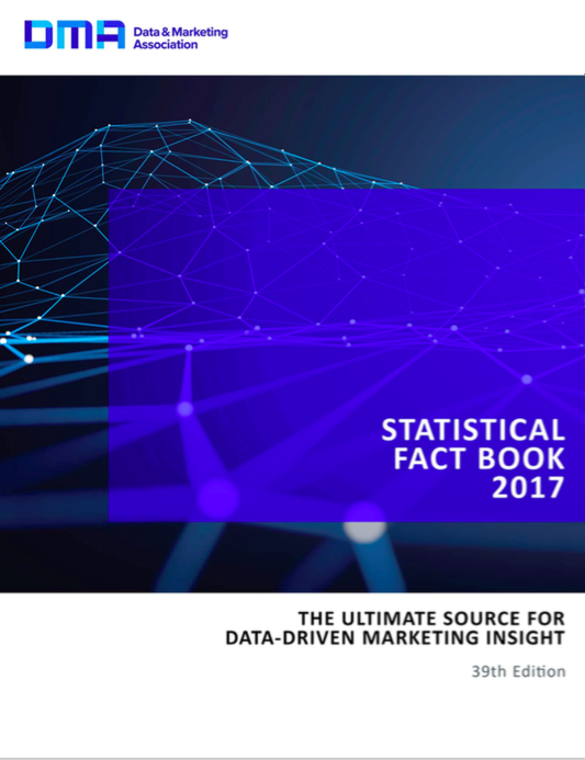 DMA Statistical Fact Book 2017 : de l'intelligence marketing à utiliser au quotidien