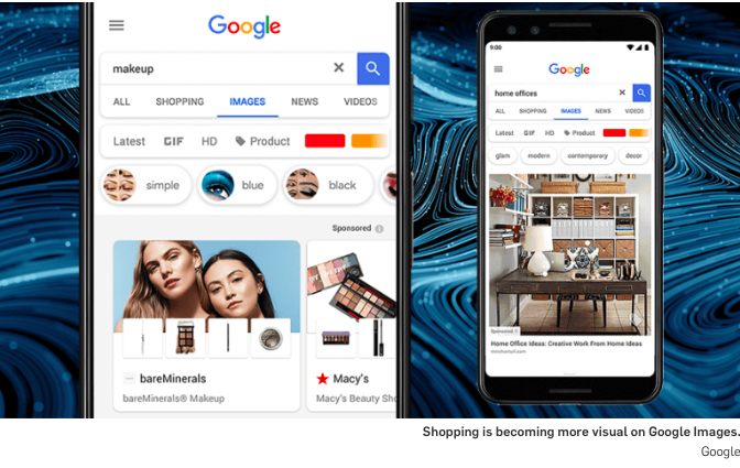 Shoptalk 2019: Day 3 Takeaways— Google Images lance les publicités «Shoppable»