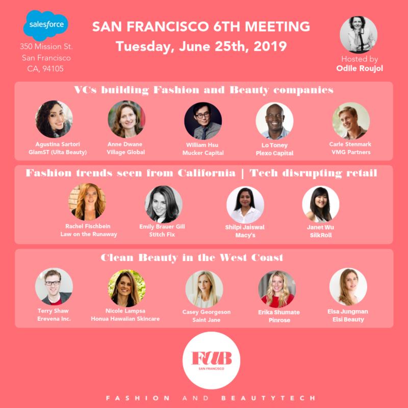 Spécial Fashion et Beauty Tech californienne – 17 entrepreneurs et VCs à suivre à San Francisco, invités de FaB Fashion and @BeautyTechsf